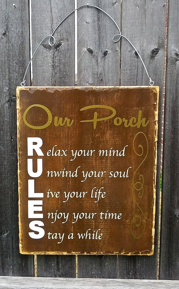 Welcome Porch Rules Patio Sign   #home #galleryinteriors http://galleryinteriors.com/our_work.html#_self