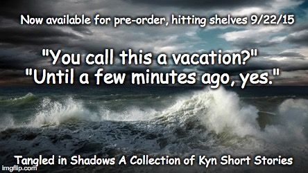 Tangled in Shadows, A Collection of Kyn Short Stories  Submerged in Shadows, 1.5 Treasures from the deep come in all shapes and sizes...
