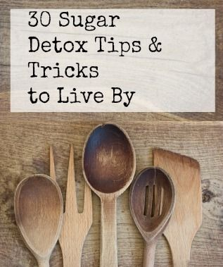 Detox Tips & Tricks to Live By (can be implemented for sticking to a whole foods, real foods diet and meals, too)