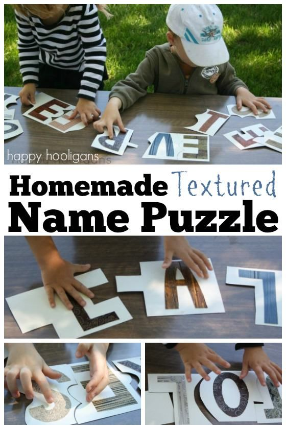 Make this easy name puzzle to help teach your child to spell his name. Using textured, coloured letters heightens the learning process.