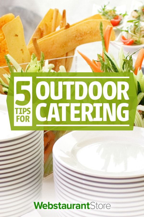 5 Tips for Outdoor Catering