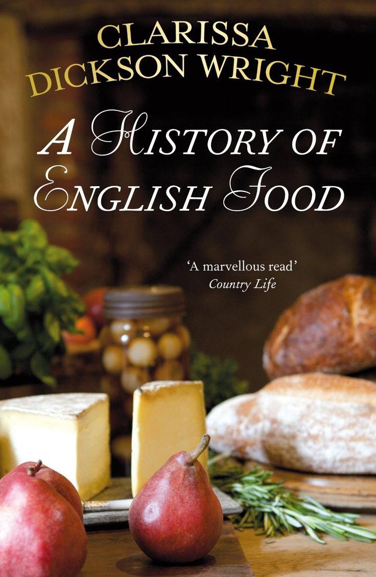 A History Of English Food Clarissa Dickson Wright