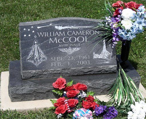 Willie McCool 1961-2003  Astronaut, died in the space shuttle Columbia accident