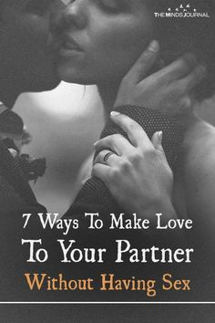 Ways to make love without sex