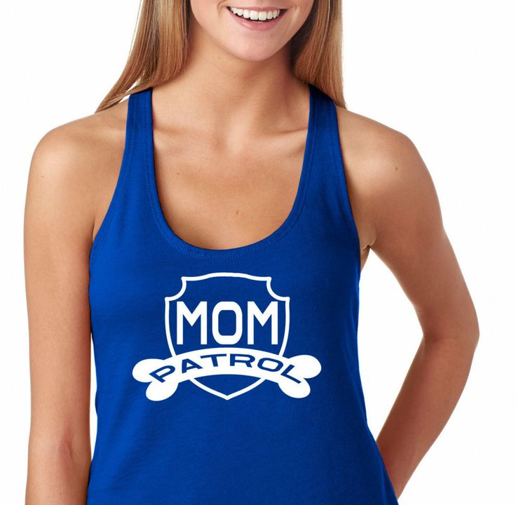 MOM Patrol, Ladies'The Terry Racerback Tank , funny shirt.Mom Shirt, Birthday Gift,fashion funny,workout clothes,Mickey Mouse MOM,Paw Patrol