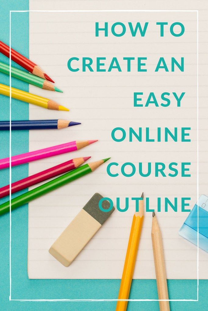 How to create an outline for your next online course