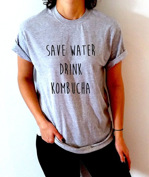 Save water drink kombucha T-Shirt Unisex for women fashion
