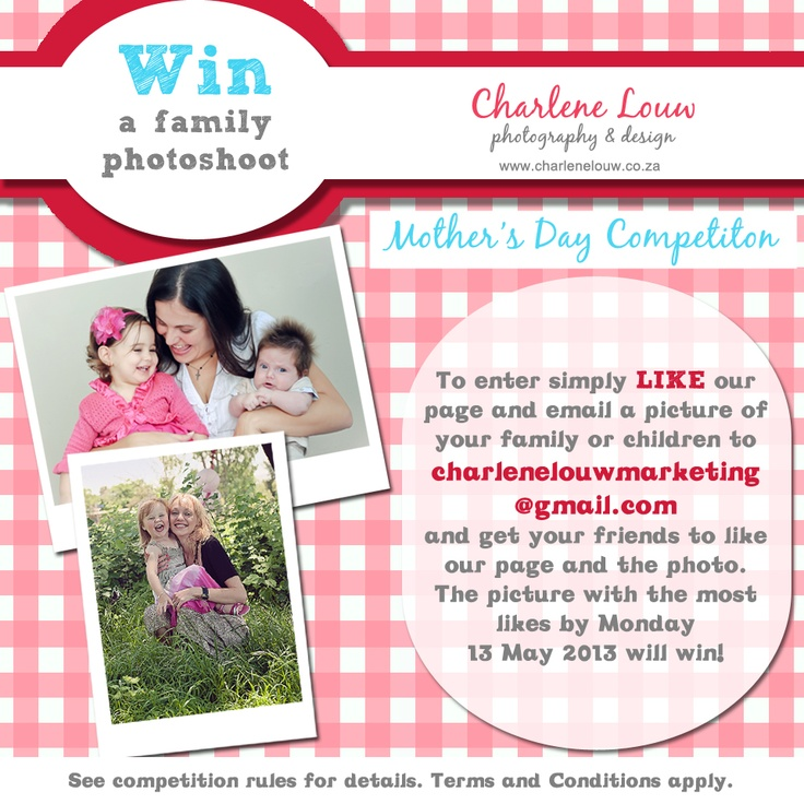 Visit Charlene Louw Photography's Facebook page and enter her competition to win a family photo shoot!  https://www.facebook.com/pages/Charlene-Louw-Photography/175608332508989?fref=ts