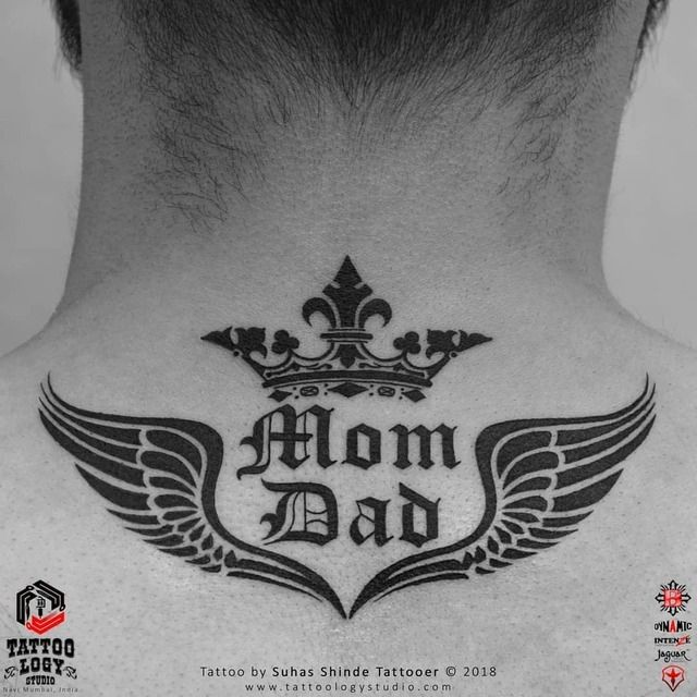 Back Of Neck Tattoo Tattoo Mom Dad Backtattoo Necktattoo Backofnecktattoo Crowntattoo Wingtattoo Mother In 2020 Back Of Neck Tattoo Mom Tattoos Neck Tattoo