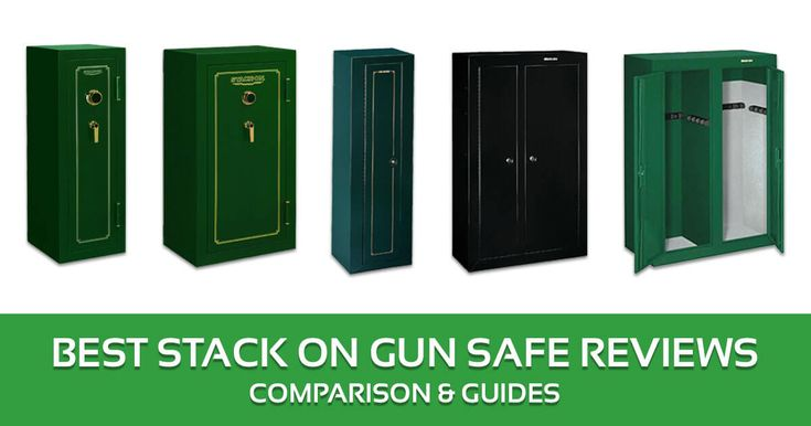 Stack On Gun Safe Reviews, Comparison & Guides – 2017 Buyer's Guide