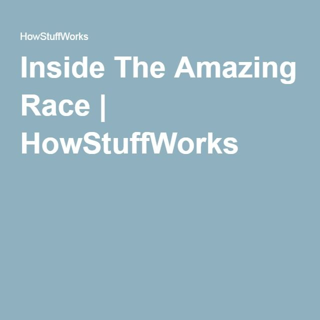 Inside The Amazing Race | HowStuffWorks