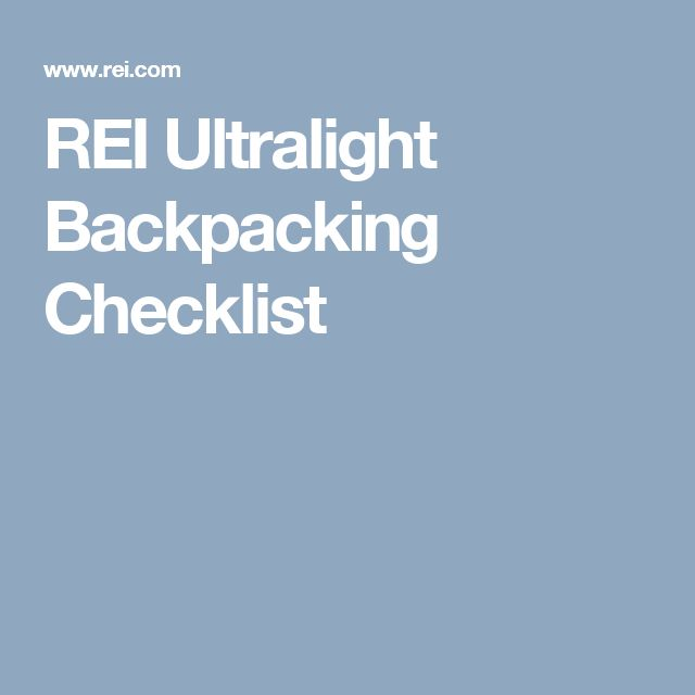 REI Ultralight Backpacking Checklist