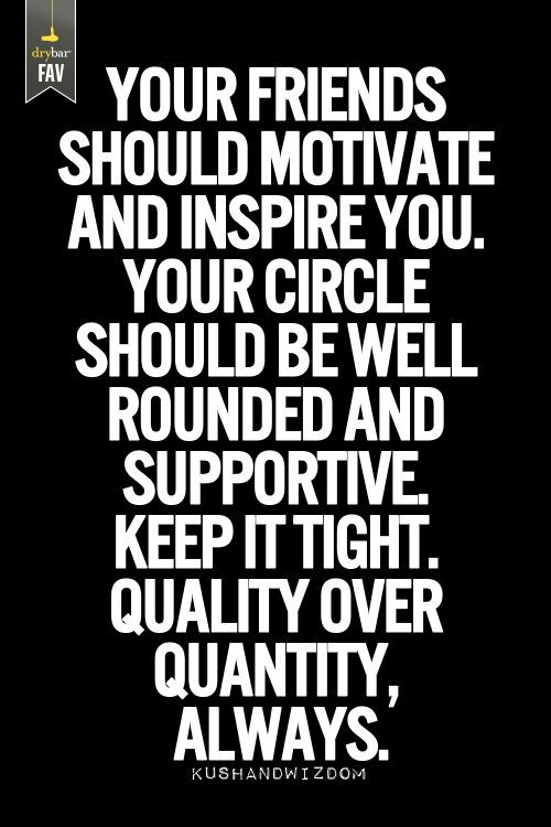 quality over quantity - always   It's Not Just Blowouts   Friendship