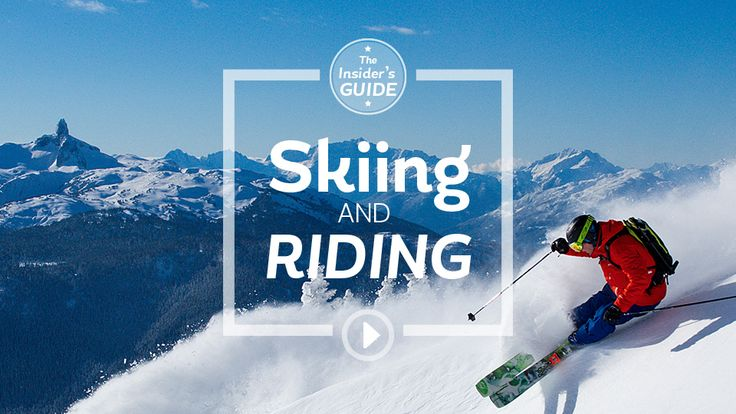 Tourism Whistler - Insider's Guide to Whistler: Episode 2, Skiing and Riding