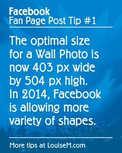 Confused about the best Facebook photo sizes for your Fan Page Wall in 2014?  Conflicting information abounds. Let's set this straight.  Within the past couple months, Facebook has added a new flexibility in the way photos appear on the Timeline