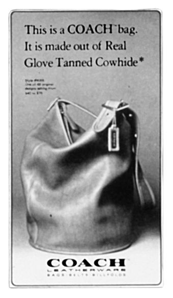 """""""This is a real COACH bag. It is made out of Real Glove Tanned Cowhide"""": a 1970s Duffle Sac ad."""