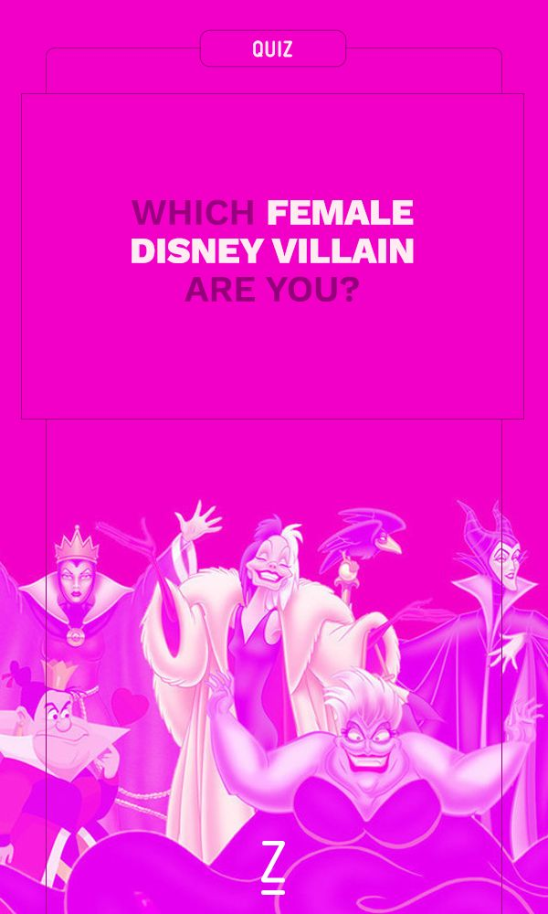 Which Female Disney Villain Are You?