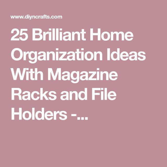 Brilliant Office Organization Ideas: Best 25+ Magazine Racks Ideas On Pinterest