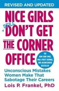 In this new edition, internationally recognized executive coach Lois P. Frankel reveals a distinctive set of behaviors-over 130 in all-that women learn in girlhood that ultimately sabotage them as adults. She teaches you how to eliminate these unconscious mistakes that could be holding you back and offers invaluable coaching tips that can easily be incorporated into your social and business skills.