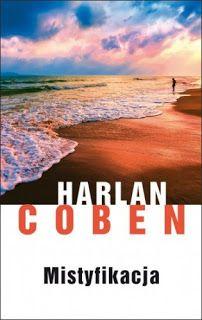 Wiem miało być na złoto we wrześniu ale Harlan Coben to taki pisarz, któremu nie umiem się oprzeć i musiałam po tę książkę sięgnąć. Ponieważ to nie jest moje pierwsze spotkanie z tym pisarzem, więc mój wybór też raczej nie był w ciemno i mogę śmiało stwierdzić że to pewnik na udany wieczór z książką.