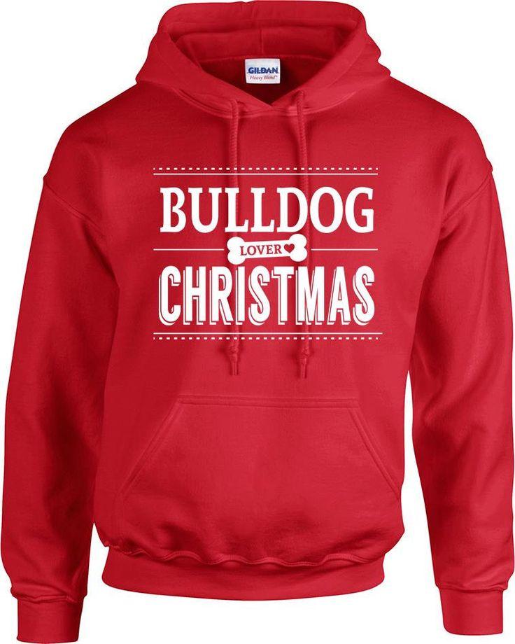 Bulldog lover loves Christmas hoodies hooded sweatshirt, dog lady, dog lover, bulldog, christmas gift, pet lover, gift for him, gift for her by RingAndDonut on Etsy