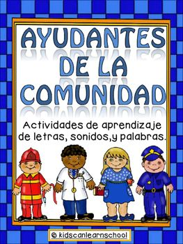 The Community Helpers workstation in Spanish (Ayudantes de la Comunidad) consists of three different activities for students: Writing Workstation which includes colored cards and a booklet to practice writing community helper words: Policia, Maestra, Doctor and Bombero.Initial Sounds Puzzles (2 sets) to practice the initial letter sound by matching the initial letter with the corresponding community helper.Community Helper cards where students complete the words with either plastic…