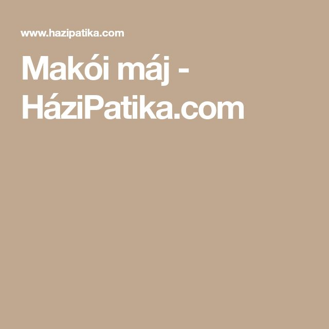 Makói máj - HáziPatika.com