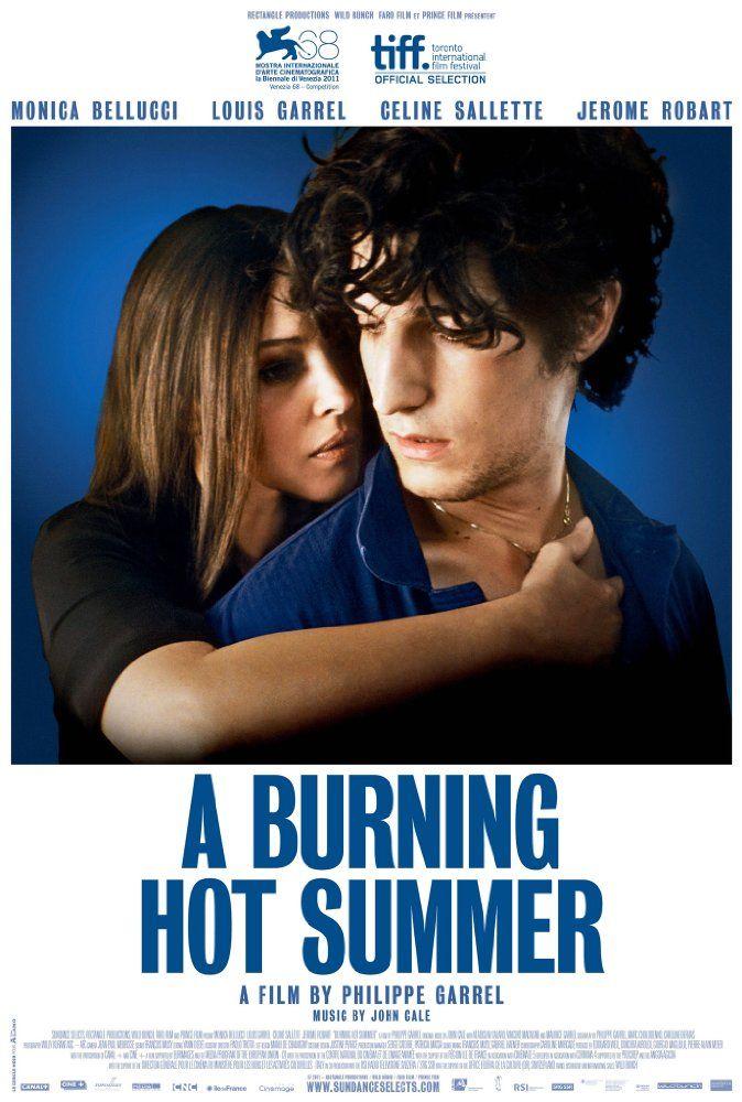 A Burning Hot Summer 2011 Louis Garrel Summer Movie Garrel