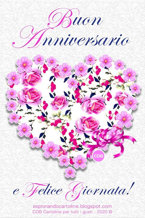 Cdb Cartoline Per Tutti I Gusti Auguri Di Buon Anniversario E F Nel 2020 Auguri Di Buon Anniversario Di Matrimonio Buon Anniversario Auguri Di Buon Compleanno