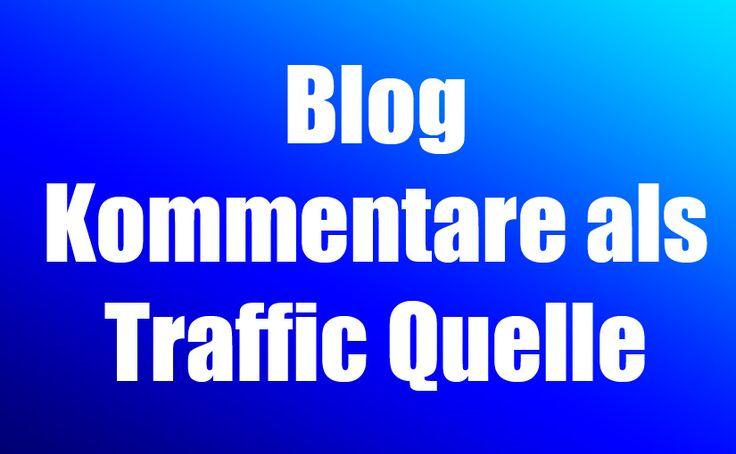 Der Blog Kommentar – Kommunikation und Traffic Quelle
