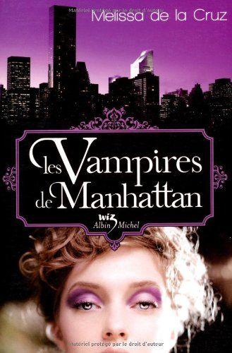 Les vampires de Manhattan. Roman