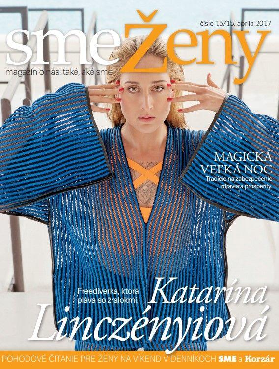V sobotu 15. apríla nájdete v denníku SME ďalšie číslo magazínu smeŽeny, v ktorom si prečítate rozhovor s Katarínou Linczényiovou, oficiálnou reprezentantkou Slovenska vo freedivingu, treťou najúspešnejšou ženou na svete v CWT disciplíne a osemnásobnou slovenskou národnou rekordmankou.