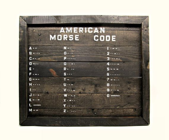 American Morse Code Rustic Framed Wood Sign Original