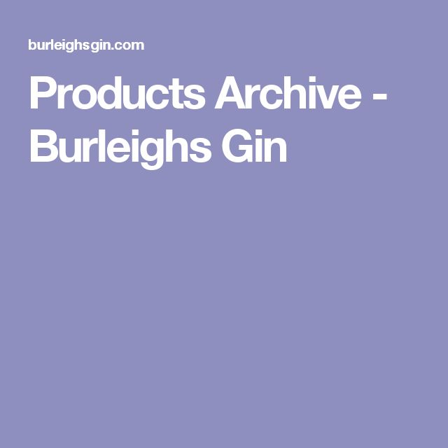 Products Archive - Burleighs Gin