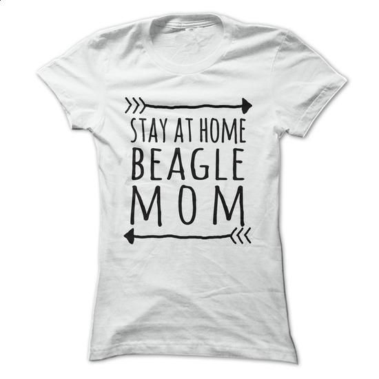 Stay at home BEAGLE mom t-shirt - #shirt #cheap tee shirts. MORE INFO => https://www.sunfrog.com/Pets/Stay-at-home-BEAGLE-mom-t-shirt-Ladies.html?60505
