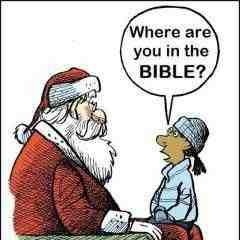 "Image result for cartoon: child on Santa's lap, ""where are you in the Bible?"""
