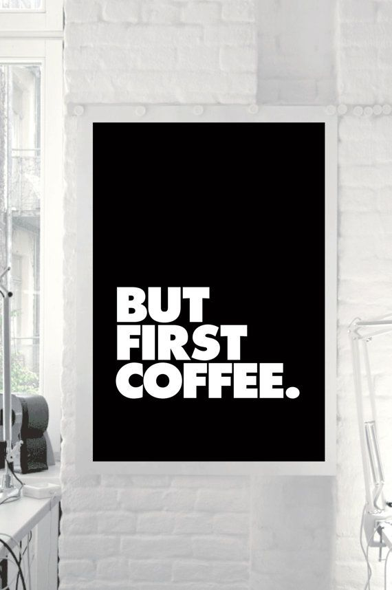 Typography Print Poster Art But First Coffee by TheMotivatedType, $9.00