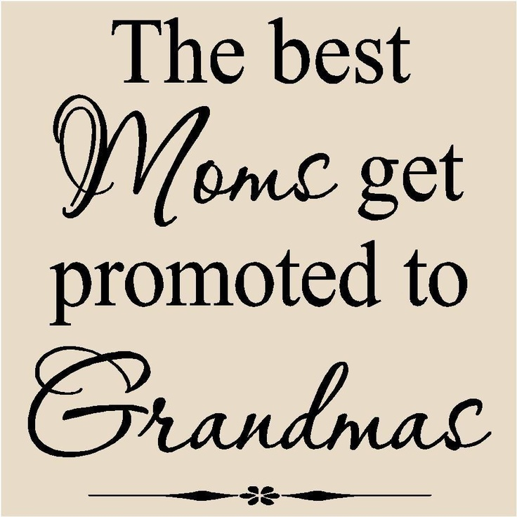 The best mom 39 s get promoted to grandma 39 s grandma in for What to get grandma for mother s day