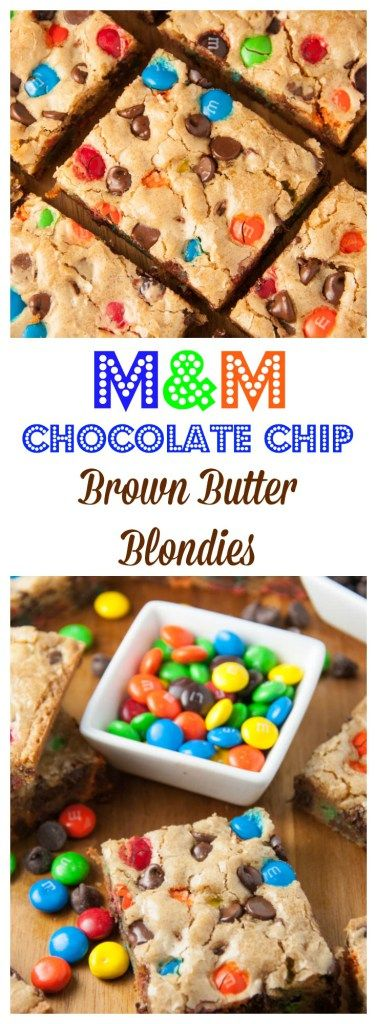 M&M Chocolate Chip Brown Butter blondies- so easy to make and no mixer required! And the addition of brown butter to these blondies is so crazy delicious!