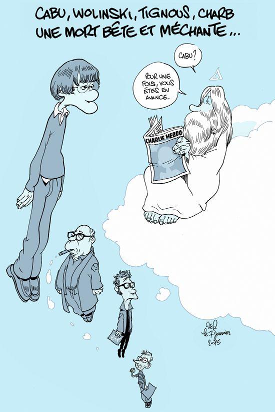 7 janvier, Liberté de la presse - Charlie Hebdo -Adieu Cabu, Wolinski, Tignous, Charb…