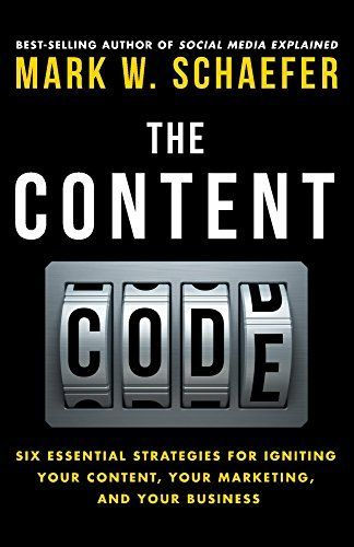 The Content Code: Six essential strategies to ignite your content, your marketing, and your business, http://www.amazon.com/dp/B00ULS1C26/ref=cm_sw_r_pi_awdm_xs_mFlkybFFBPEM2