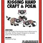 Kissing Hand Craft FREEBIE:Paint the students' hand leaving a heart without paint inthe middle. Put the students' hand print on the blanksp...