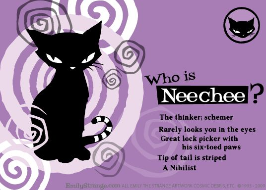 The intellectual of the Bad Kitten Club, Neechee is the crafty, shifty, scientist type – but don't bother asking what he's thinking because it would boggle your mind.