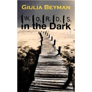 Reviewed by Trudi LoPreto for Readers' Favorite  Words in the Dark (Nora Cooper Mysteries), by Giulia Beyman, is a suspenseful, page-turning novel. The book opens with off-duty Chief Detective Joe Cooper being shot in a bank robbery. The story takes a whole new spin as his wife Nora digs deeper and deeper into the reason Joe was killed. The couple had recently purchased their retirement home in a perfect cottage in Martha's Vineyard, but is the dream house about to be sold right from…