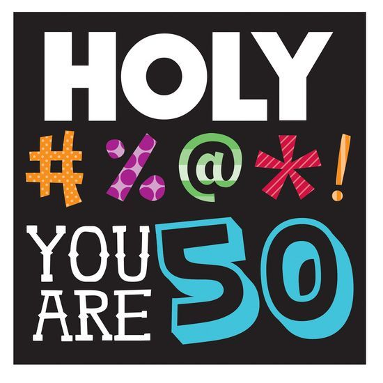 Best 25+ 50th Birthday Humor Ideas On Pinterest
