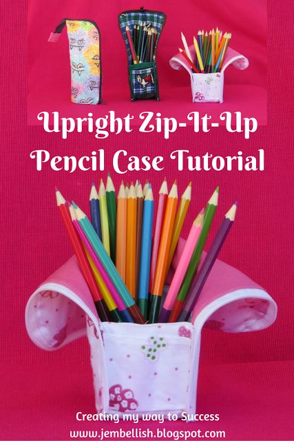 Creating my way to Success: Upright Zip-It-Up Pencil Case Tutorial