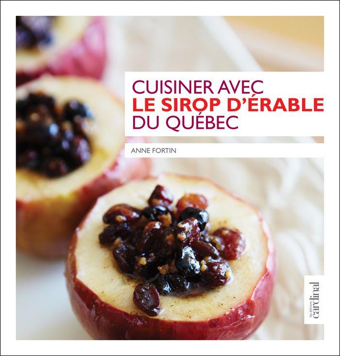 Gagnant du prix gourmand 2011- Cuisiner avec le sirop d'érable du Québec est LE livre de référence sur la cuisine avec le sirop d'érable au Québec. Anne Fortin est la propriétaire de la Librairie Gourmande au marché Jean Talon à Montréal.