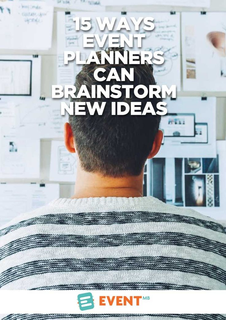 15 Ways Event Planners Can Brainstorm New