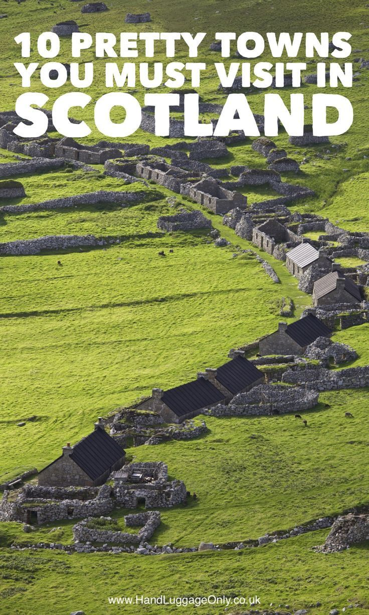 10 Pretty Towns And Cities You Must Visit in Scotland - Hand Luggage Only…