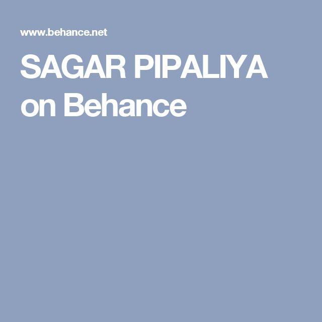 SAGAR PIPALIYA on Behance